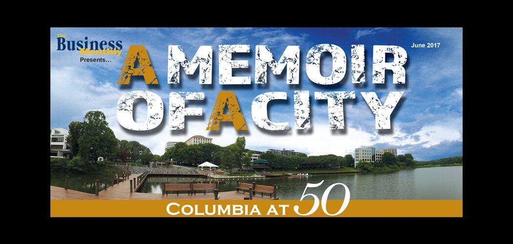 Columbia at 50: A Memoir of a City